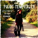Paige Temperley - Let's Start At The Very Beginning...