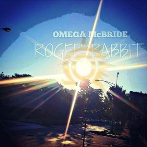 Omega McBride - Roger Rabbit