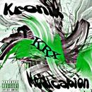 KRx - Kronik Medication [Explicit]