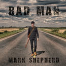 Mark Shepherd - Bad Man (for full album go to www.markshepherdmusic.co.uk)