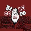 Fizzy Blood - I'm No Good