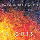 Passion Bel Canon - Lights