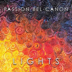Passion Bel Canon - Lights