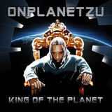 Onplanetzu - King Of The Planet