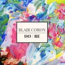Blair Coron - DO / RE
