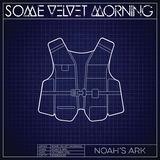 Some Velvet Morning - Noah's Ark