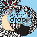 Echo Drop - Echo Drop