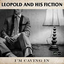 Leopold and His Fiction - I'm Caving In