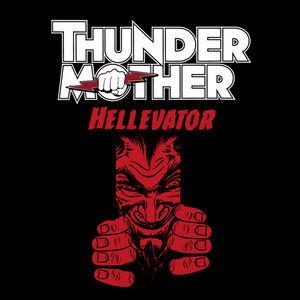 Thundermother - Hellevator (Radio Edit)