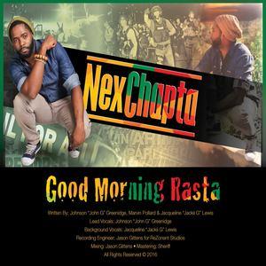 Nex Chapta - Good Morning Rasta