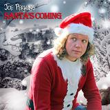 Joe Perkins - Santa's Coming