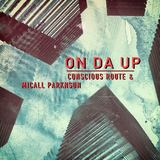 Conscious Route - On da Up