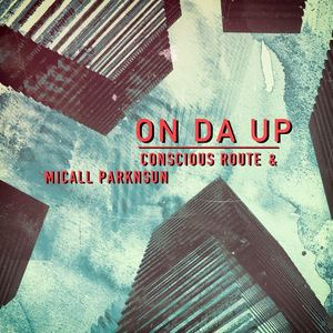 Conscious Route - 02. Plaved Slaves (Radio Edit) by Conscious Route ft Zenga the Titan  produced by Micall Parknsun