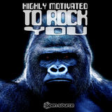 Open Source - Open Source - Highly Motivated To Rock You