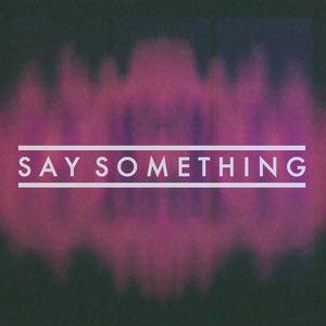 Fond Of Rudy - Say Something