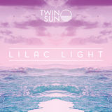 Twin Sun - Lilac Light (feat. Jen Stearnes)
