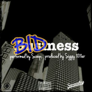 Scoop - Bidness [Radio]
