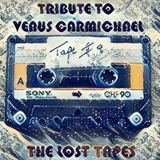 Tribute to Venus Carmichael
