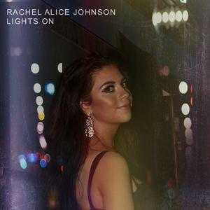 Rachel Alice Johnson - LIGHTS ON