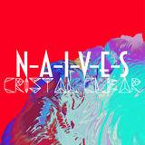 N-A-I-V-E-S - Horizon EP