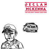 Declan McKenna - The Kids Don't Wanna Come Home (Radio Edit)