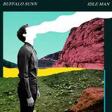 Buffalo Sunn - Idle Man