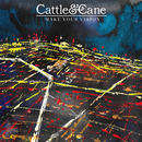 Cattle & Cane - Make Your Vision