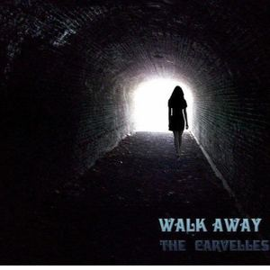 The Carvelles - Walk Away