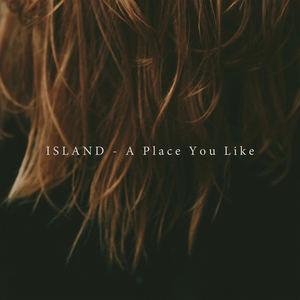 ISLAND - A Place You Like (Radio Edit)