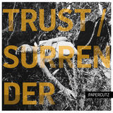 :PAPERCUTZ - Trust / Surrender (Radio Edit)