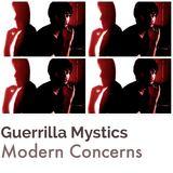 Guerrilla Mystics - Modern Concerns