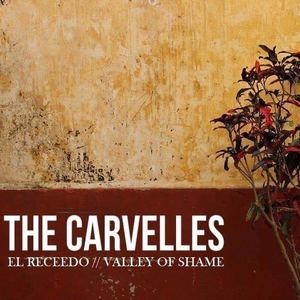 The Carvelles - Valley of Shame