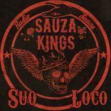 Suo Loco (Sauza Kings)