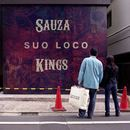 Sauza Kings - Suo Loco