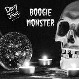 Dirty Jane - Boogie Monster