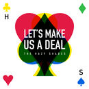 The Hazy Shades - Let's Make Us A Deal -EP