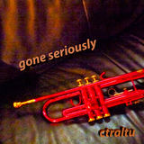 ctraltu - Gone seriously