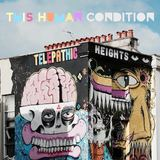 This Human Condition - Telepathic Heights
