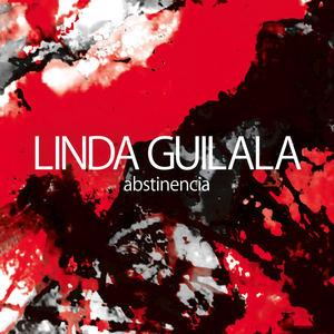 Linda Guilala - Abstinencia