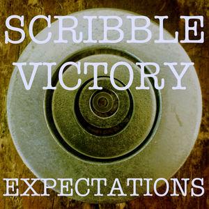Scribble Victory - I Said I Wouldn't Call