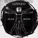 BLACK BLOOD - GODLESS