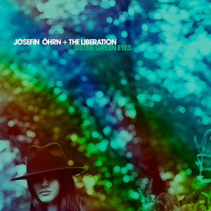 Josefin Öhrn + The Liberation