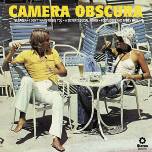 Camera Obscura - Footloose And Fancy Free