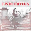 Lindi Ortega - Til The Goin' Gets Gone