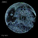 Pip Hall - James
