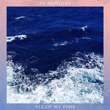 In Memoirs - All Of My Time