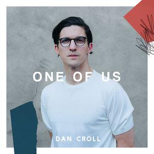 Dan Croll - One Of Us
