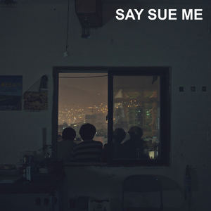 Say Sue Me - Say Sue Me - Fight The Shark