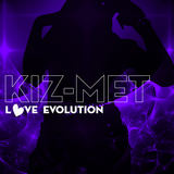 KIZ-MET - Make You Say