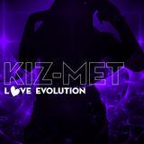 KIZ-MET - Love Evolution EP